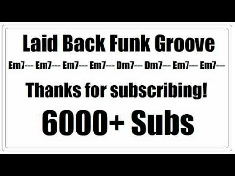 Laid Back Funk Groove - Thank You for 6000 subs