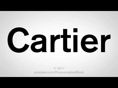 How To Pronounce Cartier