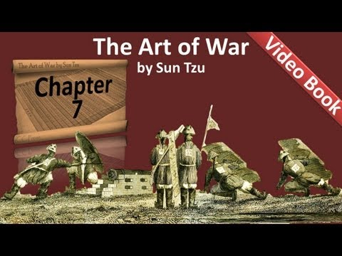 Chapter 07 - The Art of War by Sun Tzu