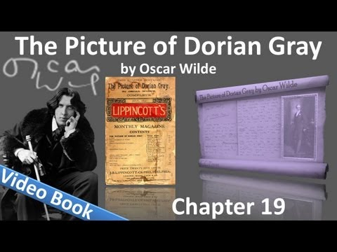 Chapter 19 - The Picture of Dorian Gray by Oscar Wilde