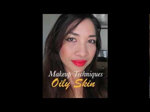 Makeup Techniques for Oily Skin & Visible Pores