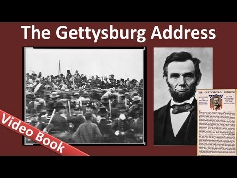 The Gettysburg Address by Abraham Lincoln (Nov 19, 1863)