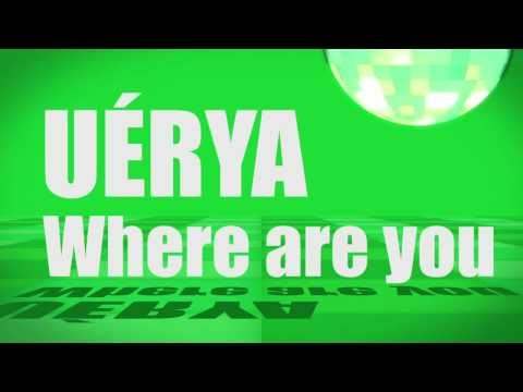 Pronunciation - #06 - Where are you (UÉRYA)