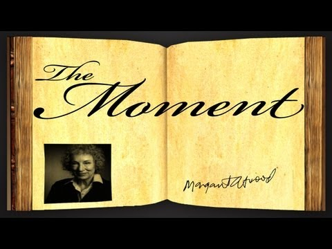 The Moment by Margaret Atwood - Poetry Reading