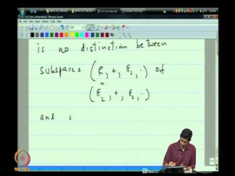 Mod-03 Lec-07 Linear Codes, & Linear independence