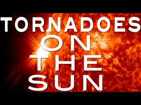 TORNADOES ON THE SUN and more!! - ______ #4
