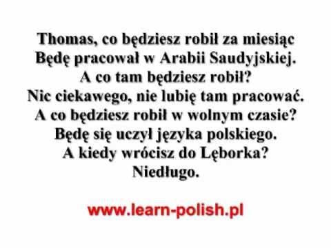 Expressing future in Polish. Vakantiehuis in Polen
