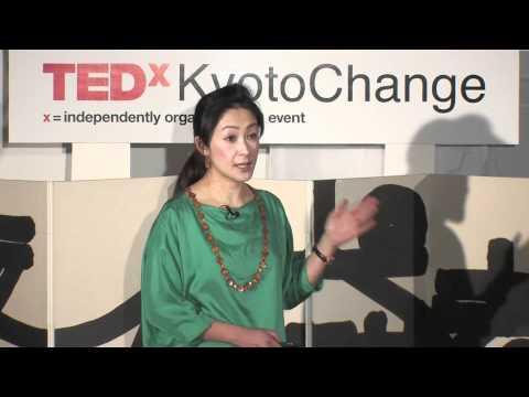 TEDxKyotoChange - Kanae Doi - Developing Human Dignity from Japan