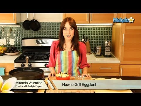 How to Grill an Eggplant