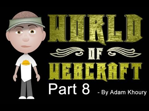 8. World of Webcraft - Character Customization Continued