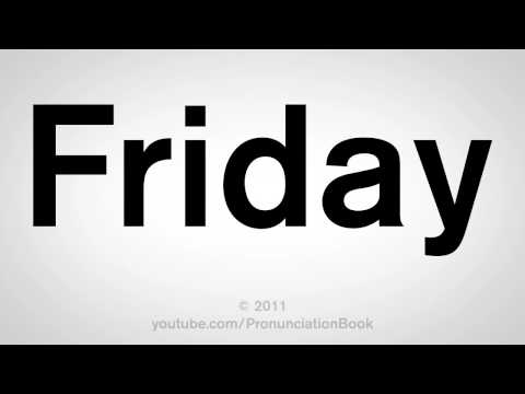 How To Pronounce Friday