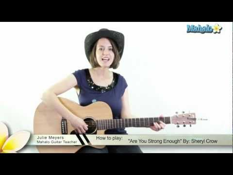 "How to Play ""Are You Strong Enough To Be My Man"" by Sheryl Crow on Guitar"
