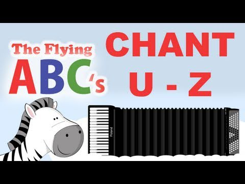 The Flying ABC's Alphabet Chant U to Z