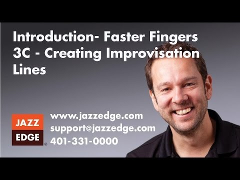 Faster Fingers 3C - Creating Improvisation Lines - Introduction