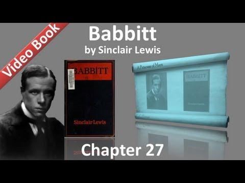 Chapter 27 - Babbitt by Sinclair Lewis