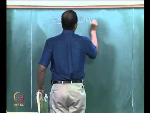 "Mod-01 Lec-05 Relationship between ""I"" and ""T"" and Candidate blackbody distribution functions"
