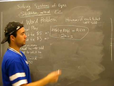 Solving Systems of Equations WORD PROBLEM 1: Substitution, Elimination Method Algebra Math Help