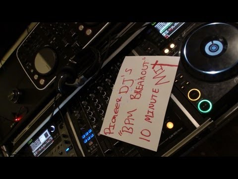 "PIONEER DJ'S ""BPM BREAKOUT"" 10 MINUTE MIX 2012"