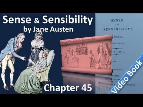 Chapter 45 - Sense and Sensibility by Jane Austen