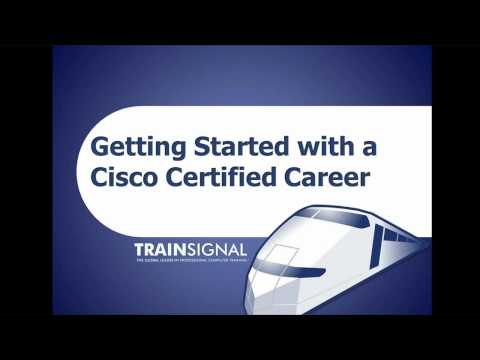 Getting Started with a Cisco Certified Career