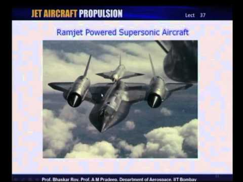 Mod-01 Lec-37 Use of Ramjets and Pulsejets in Aircraft propulsion