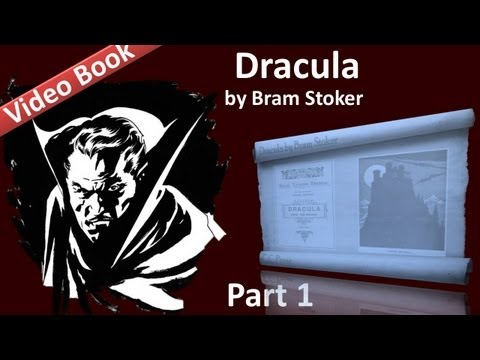 Part 1 - Dracula Audiobook by Bram Stoker (Chs 01-04)