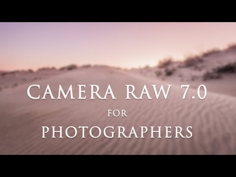 Adobe Camera RAW 7.0 for Photographers