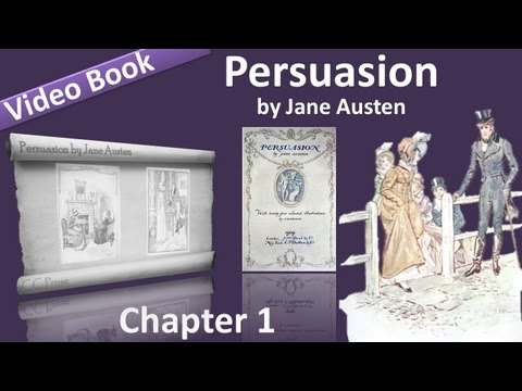 Chapter 01 - Persuasion by Jane Austen
