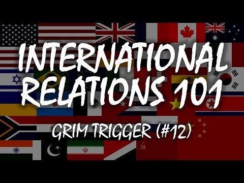 International Relations 101: Grim Trigger (2.7)
