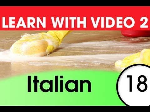 Learn Italian with Video - Italian Expressions That Help with the Housework 1
