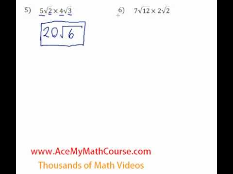 Multiplying and Dividing Radicals - Questions #5-6