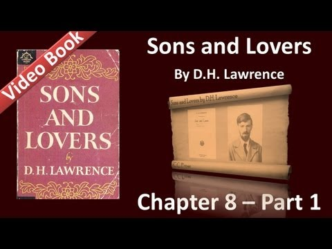 Chapter 08-1 - Sons and Lovers by D. H. Lawrence