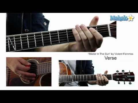 "How to Play ""Blister In The Sun"" by Violent Femmes on Guitar"