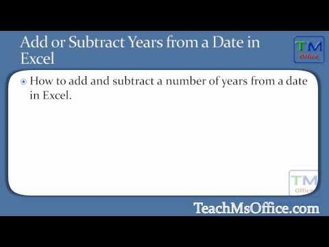 Add or Subtract Years from a Date in Excel