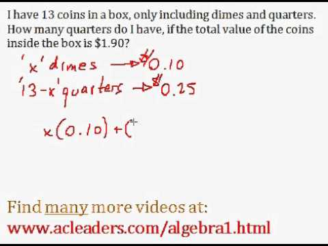 Algebra 1 - Word Problems (Value of Coins Question) - EASY!!!!