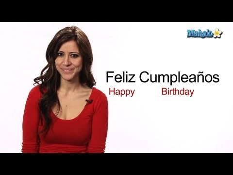"How to Say ""Happy Birthday"" in Spanish"