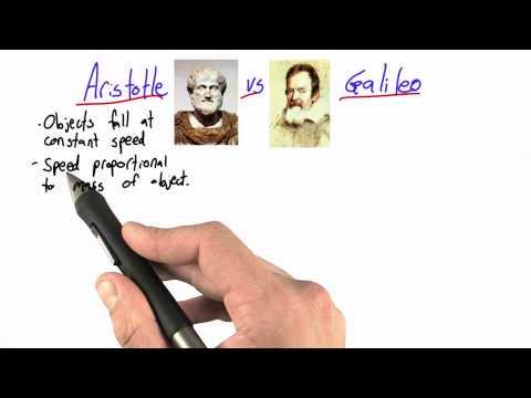 Aristotle vs Galileo - Intro to Physics - Motion - Udacity