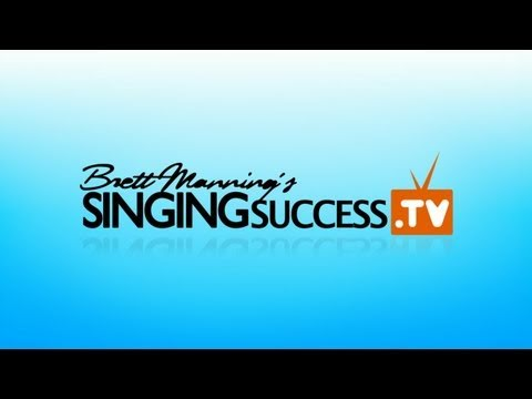 Singing Success TV - How To Sing - Singing Lessons - Brett Manning Vocal Method