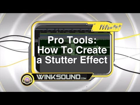 Pro Tools: How To Create a Stutter Effect | WinkSound