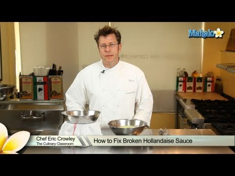 How to Fix Broken Hollandaise Sauce