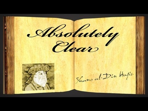 Pearls Of Wisdom - Absolutely Clear by Shams al-Din Hafiz - Poetry Reading