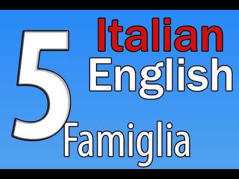 English/Italian Lessons: 5 Members of the family/Membri della Famiglia