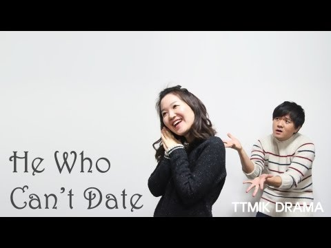 He Who Can't Date - Episode 4 of 4 (TTMIK Drama)