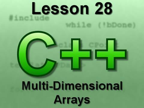 C++ Console Lesson 28: Multi-Dimensional Arrays
