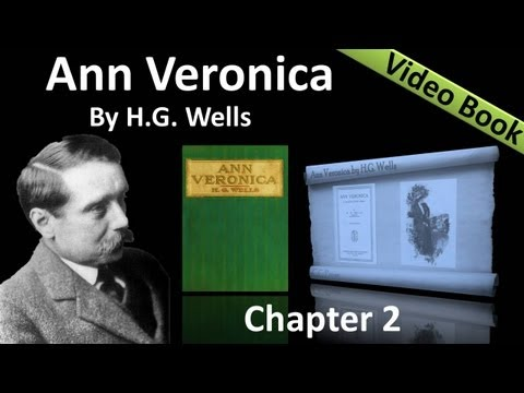 Chapter 02 - Ann Veronica by H. G. Wells