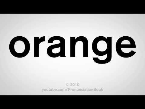 How To Pronounce Orange