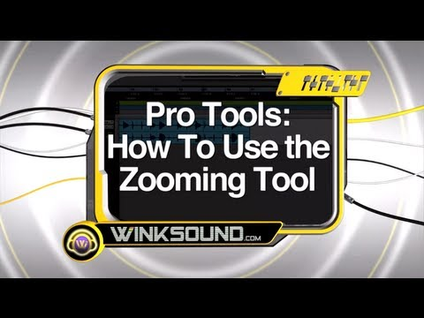 Pro Tools: How To Use the Zooming Tool | WinkSound