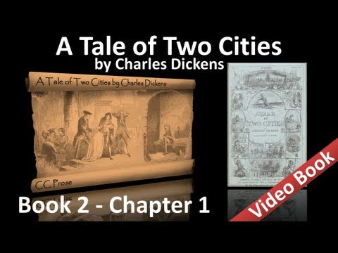 Book 02 - Chapter 01 - A Tale of Two Cities by Charles Dickens