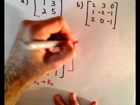 Inverse Matrix Using Gauss-Jordan / Row Reduction , Example 1