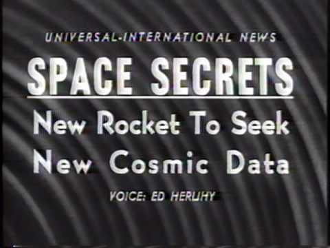 Space Secrets. new Rocket To Seek New Cosmic Data 1956 Newsreel